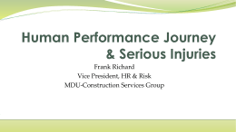 Human Performance and Serious Injuries