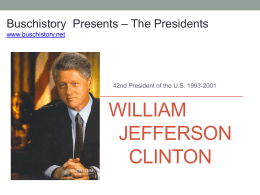 42 Bill Clinton - AP US History Buschistory David Busch