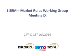 2016 07 27_28 - I-SEM - Rules Working Group Meeting IX