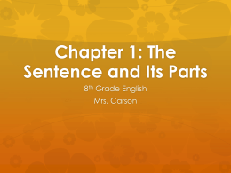 Chapter 1: The Sentence and Its Parts