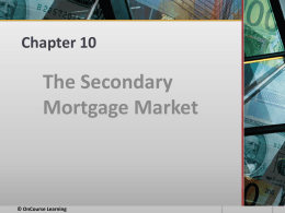Real Estate Finance - PowerPoint - Ch 10