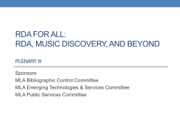 RDA, Music Discovery, and Beyond - Bibliographic Control Committee