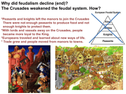Why did feudalism decline (end)? Reason #1