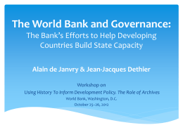 The World Bank and Governance: The Bank*s Efforts to Help