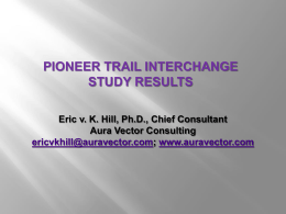 Eric Hill – 3 minute Pioneer Trail Interchange