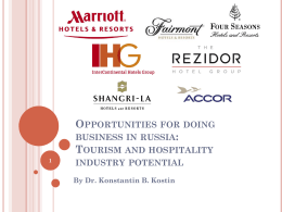 Tourism and hospitality industry potential of Russia