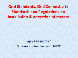 Grid Standards, Grid Connectivity Standards and Regulations on