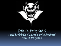 Devil physics The baddest class on campus IB Physics Physics I