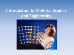 Fun with material science: Introduction