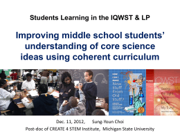Student Learning in the IQWST - CREATE for STEM Institute at MSU