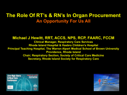 The Role Of RT*s In Organ Procurement An Opportunity Just Waiting