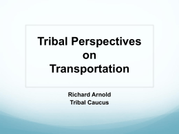 Tribal Perspectives on Transportation - CSG-ERC