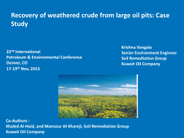 Recovery of weathered crude from large oil pits: Case Study