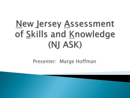 New Jersey Assessment of Skills and Knowledge (NJ ASK)