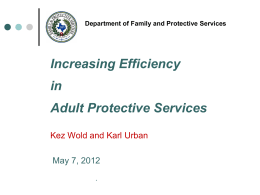 Increasing Efficiency in Adult Protective Services
