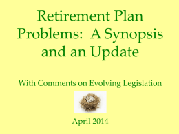 Update on and summary of the retirement plan problem, in