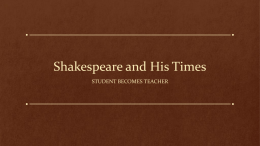 Shakespeare and His Times pp WEBQUEST