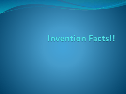 Invention Facts!!