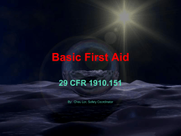 Basic First Aid for Wounds Cont.