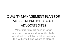 QUALITY MANAGEMENT PLAN FOR SURGICAL PATHOLOGY