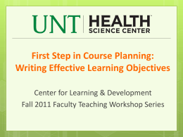 First Step in Course Planning: Writing Effective Learning Objectives