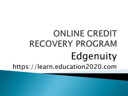 ONLINE CREDIT RECOVERY PROGRAM