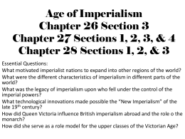 Age of Imperialism Chapter 26 Section 3 Chapter 27 Sections 1, 2, 3