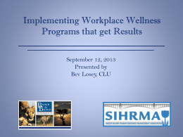 Implementing Workplace Wellness Programs that get Results
