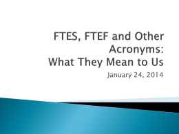 FTES, FTEF and Other Acronyms: What They