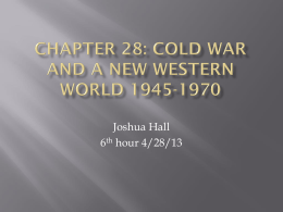 Chapter 28: Cold War and a New Western World 1945-1970