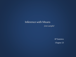 23 Notes - Inferences with Means I (ppt version)