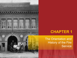 Chapter 1: The Orientation and History of the Fire Service