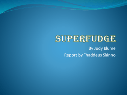 Superfudge Powerpoint