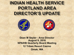 for August 9 at Omak - Northwest Portland Area Indian Health Board