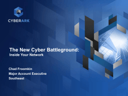 Chad Froomkin (CyberArk) - The New Cyber Battleground