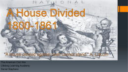 A House Divided1800