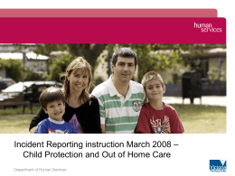 Incident Reporting Instruction March 2008 Child Protection and Out