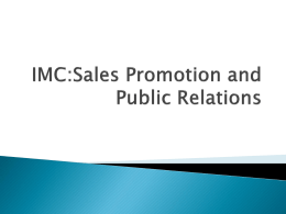 Sales Promotion and Public Relations File