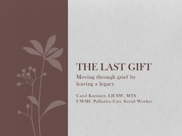 The Last Gift - Palliative Care
