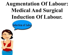 Medical And Surgical Induction Of Labour.