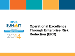 Operational Excellence Through Enterprise Risk Reduction (ERR)