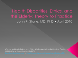 Health Disparities, Ethics, and the Elderly