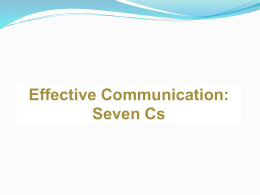 Effective Communication, Seven Cs [ PPT – 299 KB ]