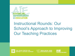 Instructional Rounds in Education: A Network Approach to Improving