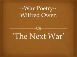 ~War Poetry~ Wilfred Owen