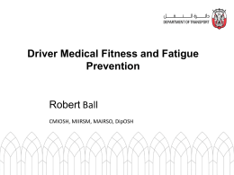 Driver Medical Fitness and Fatigue Prevention