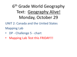 6th Grade World Geography Text: Geography Alive! Monday