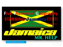 Five Themes of Geography STARRING Jamaica!!!!!!!
