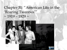 A.P. U.S. History Notes Chapter 32: *American Life in the *Roaring
