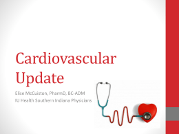 Cardiovascular Update - Indiana Pharmacists Alliance
